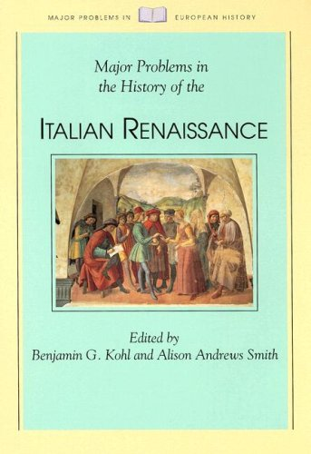 Major Problems in the History of the Italian Renaissance  1st 1995 edition cover