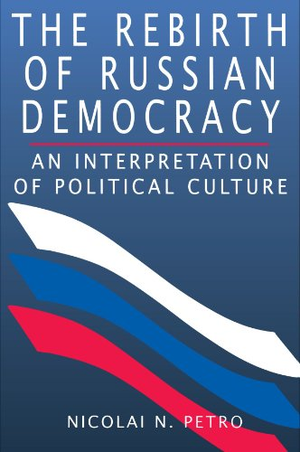 Rebirth of Russian Democracy An Interpretation of Political Culture  1995 (Reprint) edition cover