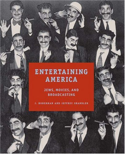 Entertaining America Jews, Movies, and Broadcasting  2003 9780691113029 Front Cover