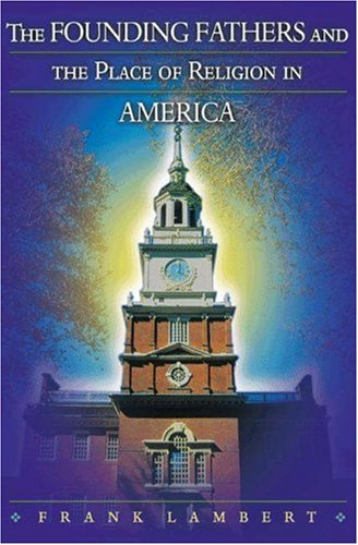 Founding Fathers and the Place of Religion in America   2003 edition cover