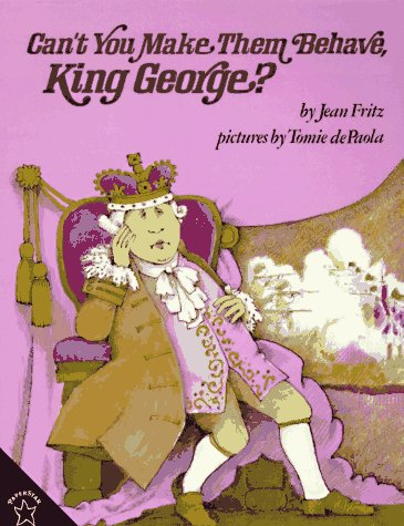 Can't You Make Them Behave, King George?  N/A edition cover