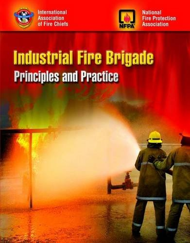 Industrial Fire Brigade Principles and Practice  2008 edition cover
