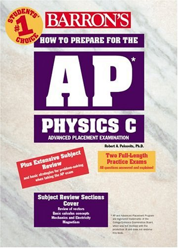 How to Prepare for the AP� Physics C Advanced Placement Examination   2002 9780764118029 Front Cover