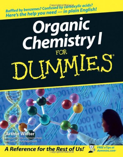 Organic Chemistry I for Dummies   2005 edition cover