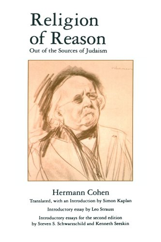 Religion of Reason Out of the Sources of Judaism N/A edition cover