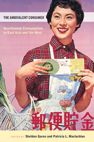 Ambivalent Consumer Questioning Consumption in East Asia and the West  2006 edition cover