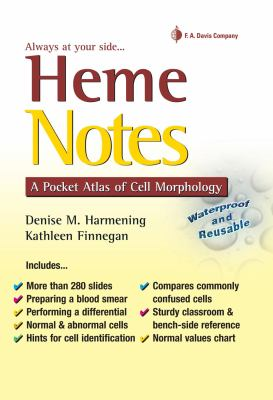 Heme Notes A Pocket Atlas of Cell Morphology N/A edition cover