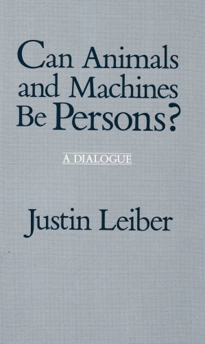 Can Animals and Machines Be Persons? A Dialogue N/A edition cover