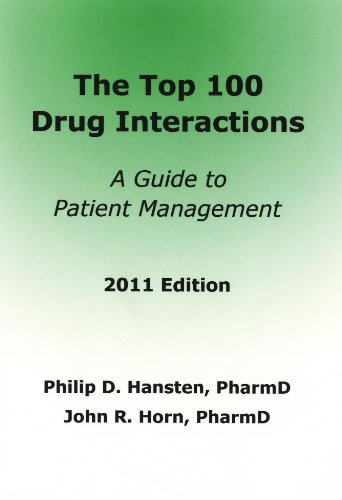 Top 100 Drug Interactions A Guide to Patient Management  2011 9780981944029 Front Cover