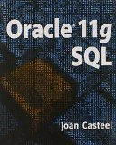 Oracle 11G SQL (Book Only) 2nd 2010 edition cover