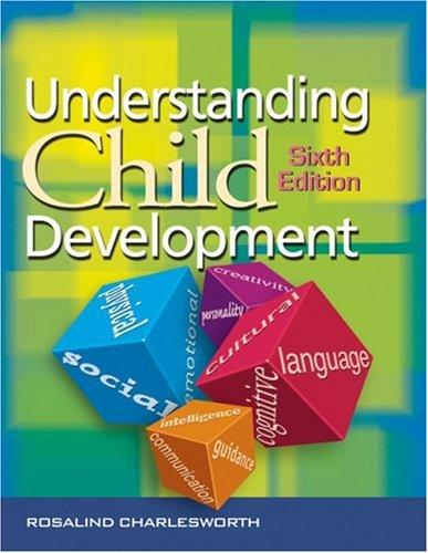 Understanding Child Development  6th 2004 9781401805029 Front Cover