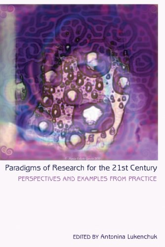 Paradigms of Research for the 21st Century Perspectives and Examples from Practice  2013 edition cover
