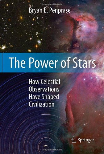 Power of Stars How Celestial Observations Have Shaped Civilization  2011 edition cover