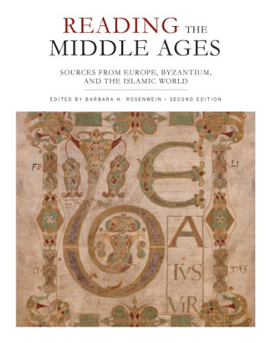 Reading the Middle Ages Sources from Europe, Byzantium, and the Islamic World 2nd 2013 (Revised) edition cover