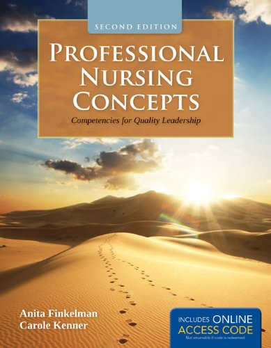 Professional Nursing Concepts Competencies for Quality Leadership 2nd 2013 9781449649029 Front Cover