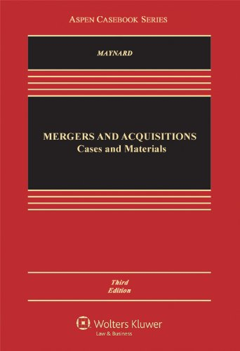 Mergers and Acquisitions: Cases and Materials  2013 edition cover