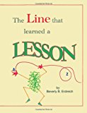Line That Learned a Lesson  N/A 9781491228029 Front Cover