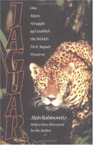 Jaguar One Man's Struggle to Establish the World's First Jaguar Preserve 2nd 2000 edition cover