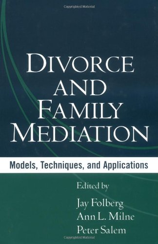 Divorce and Family Mediation Models, Techniques, and Applications  2004 edition cover