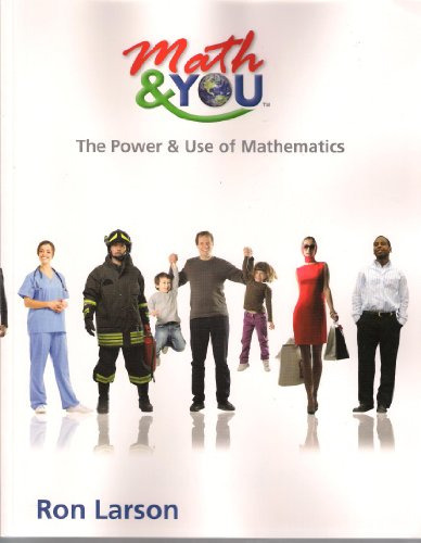 Math and YOU The Power and Use of Mathematics N/A 9781608406029 Front Cover