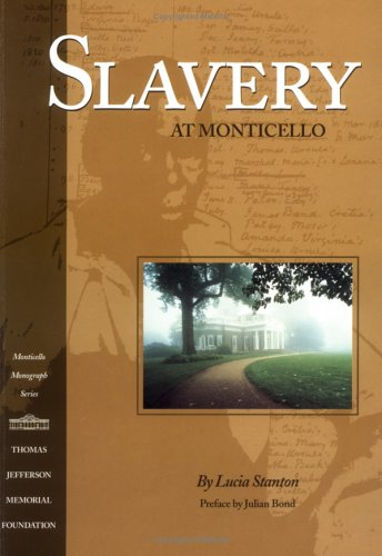 Slavery at Monticello  N/A edition cover