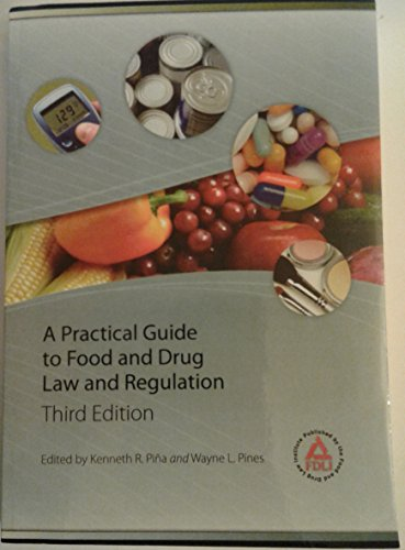 Practical Guide to Food and Drug Law and Regulation:   2008 edition cover