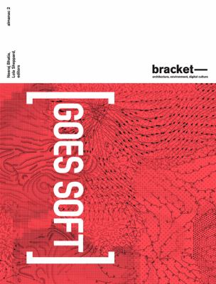 Bracket 2 Goes Soft  2012 9788415391029 Front Cover