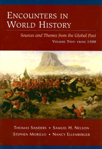 Encounters in World History Sources and Themes from the Global Past, Volume Two: From 1500  2006 9780072451030 Front Cover