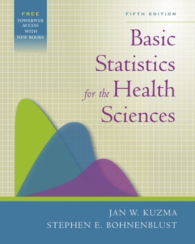 Basic Statistics for the Health Sciences  5th 2005 edition cover