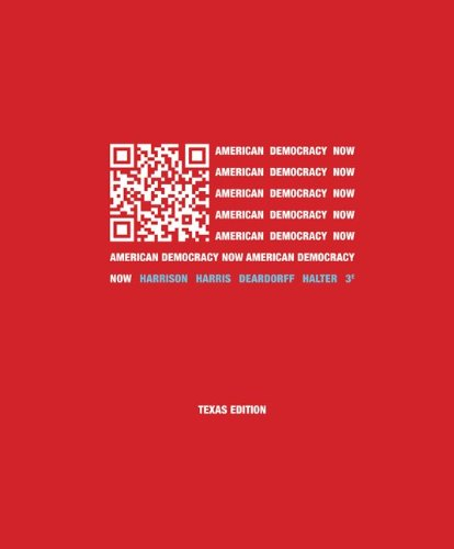 American Democracy Now Texas Edition  3rd 2013 edition cover