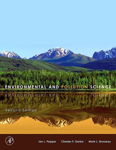 Environmental and Pollution Science  2nd 2006 (Revised) 9780125515030 Front Cover