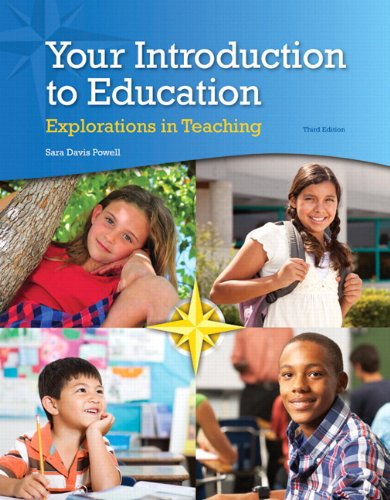 Your Introduction to Education Explorations in Teaching 3rd 2015 edition cover