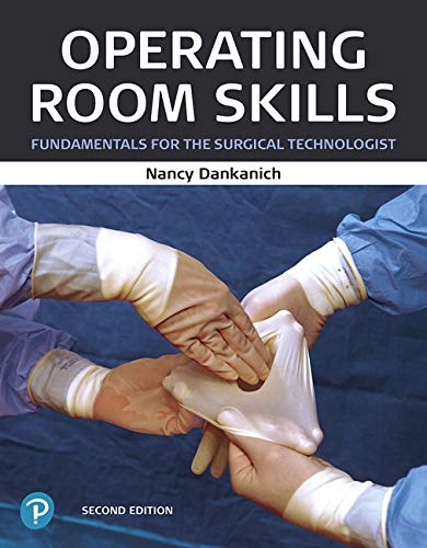 Operating Room Skills: Fundamentals for the Surgical Technologist  2019 9780135204030 Front Cover