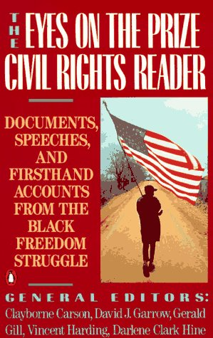 Eyes on the Prize Civil Rights Reader Documents, Speeches, and Firsthand Accounts from the Black Freedom Struggle  1991 (Revised) edition cover
