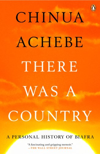 There Was a Country A Personal History of Biafra N/A edition cover