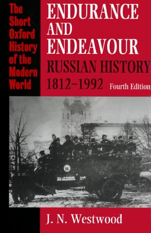 Endurance and Endeavour Russian History, 1812-1992 4th 1993 (Revised) edition cover