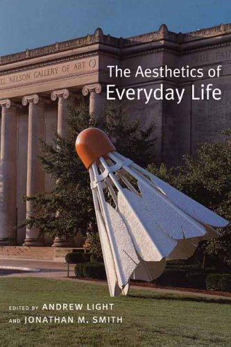 Aesthetics of Everyday Life   2004 9780231135030 Front Cover