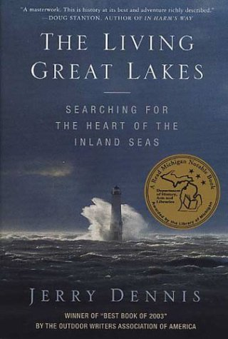 Living Great Lakes Searching for the Heart of the Inland Seas Revised  9780312331030 Front Cover