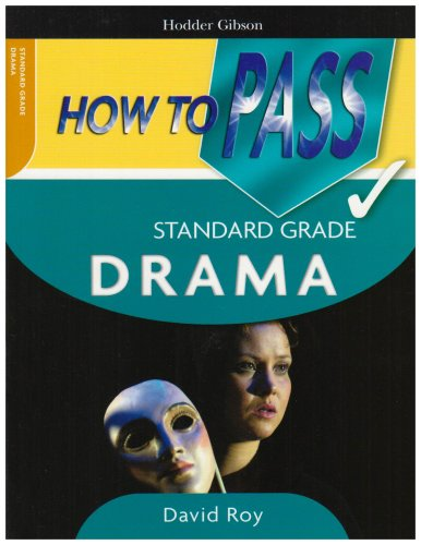 How to Pass Standard Grade Drama:   2008 edition cover