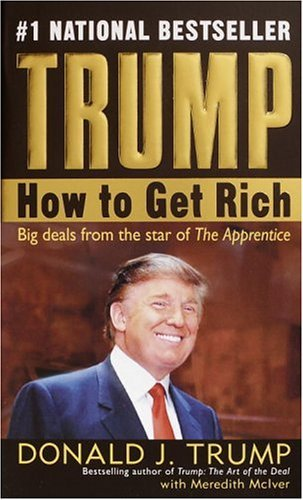 Trump How to Get Rich  2004 edition cover