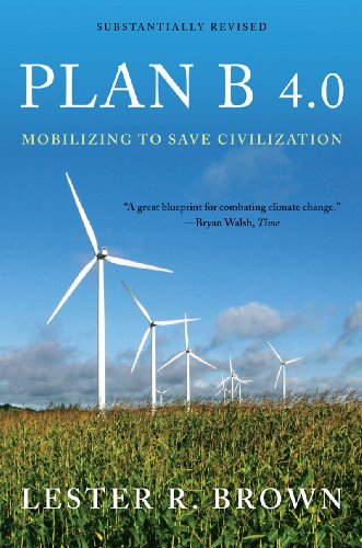 Plan B 4.0 Mobilizing to Save Civilization  2009 edition cover