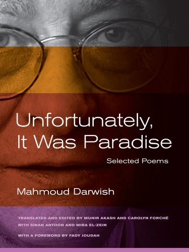 Unfortunately, It Was Paradise Selected Poems 2nd 2013 edition cover