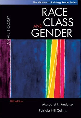 Race, Class, and Gender An Anthology 5th 2004 9780534609030 Front Cover