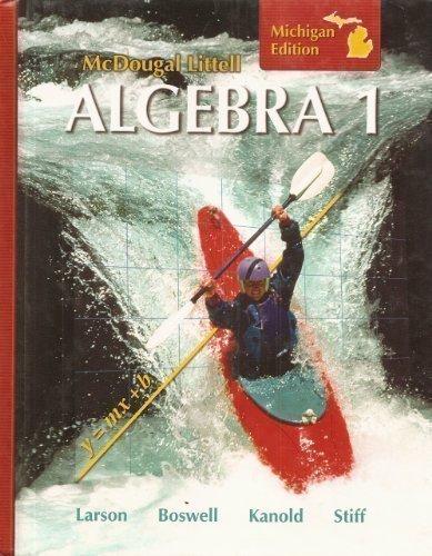 Algebra 1, Grades 9-12: Mcdougal Littell High School Math Michigan 1st 2007 9780618888030 Front Cover