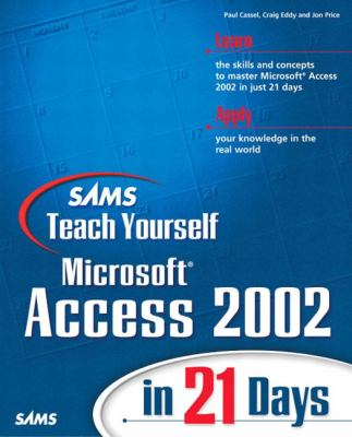 Microsoft Access 2002 in 21 Days   2002 9780672321030 Front Cover