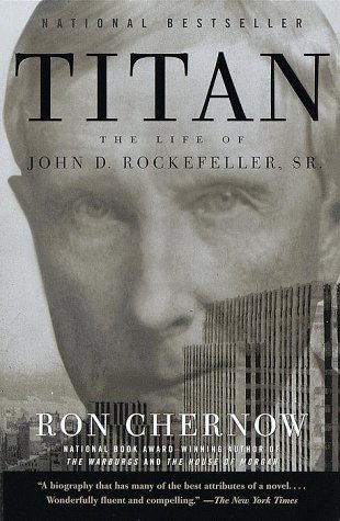 Titan The Life of John D. Rockefeller, Sr. N/A edition cover