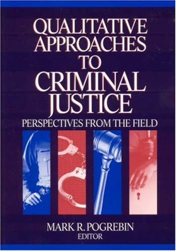 Qualitative Approaches to Criminal Justice Perspectives from the Field  2002 edition cover