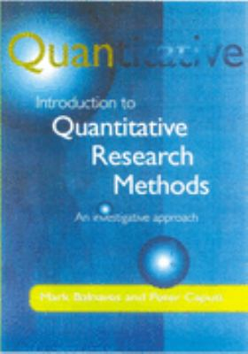 Introduction to Quantitative Research Methods An Investigative Approach  2001 9780761968030 Front Cover