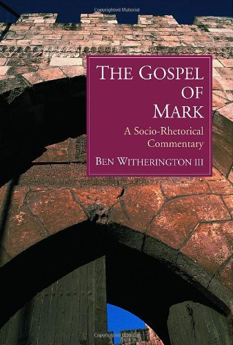 Gospel of Mark A Socio-Rhetorical Commentary  2001 edition cover