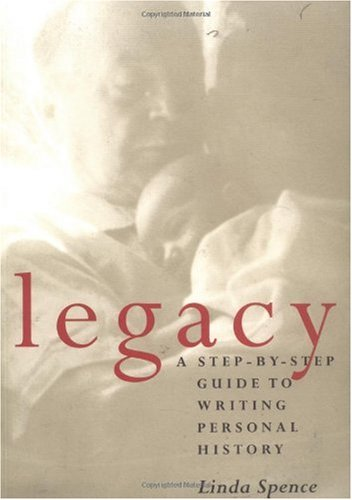 Legacy A Step-by-Step Guide to Writing Personal History  1997 edition cover